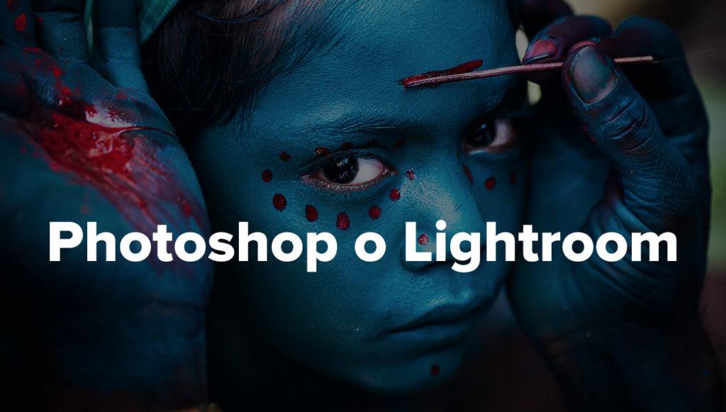 Photoshop o Lightroom miglior programma per modificare foto e immagini